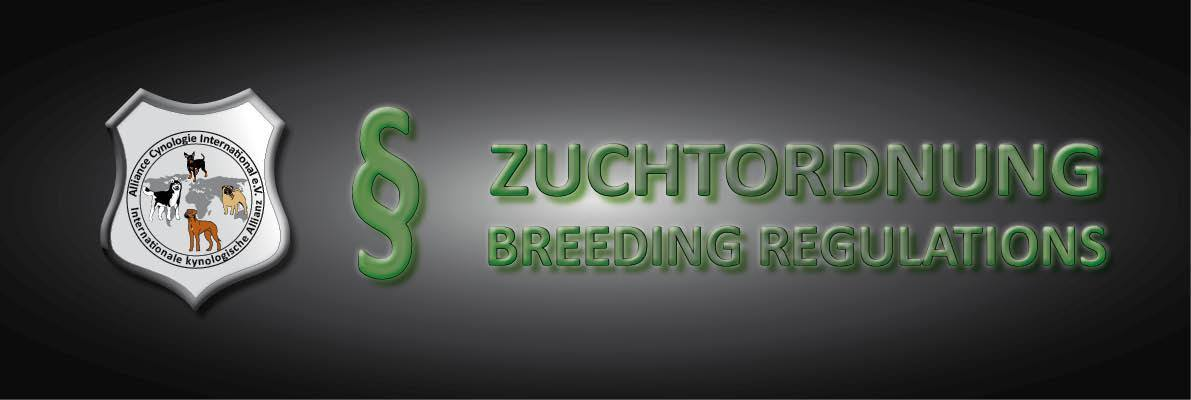 ZUCHTORDNUNG BREEDING REGULATIONS
