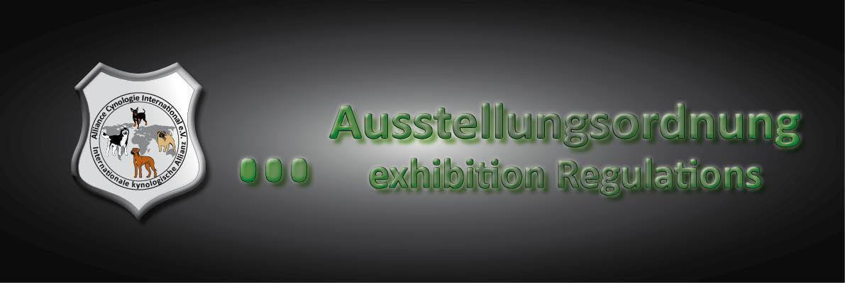 Ausstellungsordnung. exhibition Regulations
